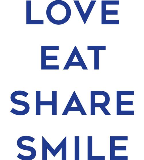 LOVE EAT SHARE SMILE